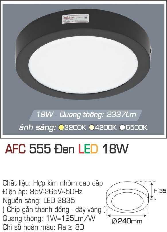 ĐÈN AFC 555 ĐEN 18W - 1 CHẾ ĐỘ
