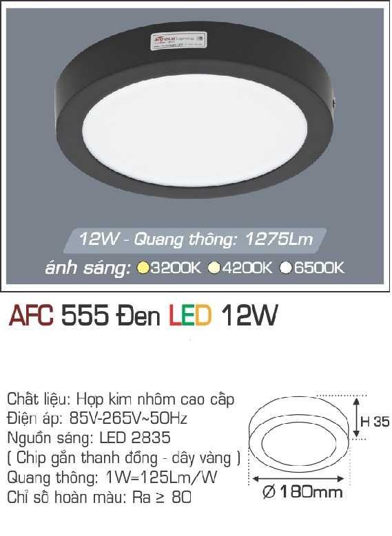 ĐÈN AFC 555 ĐEN 12W - 1 CHẾ ĐỘ