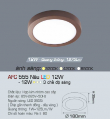 Đèn led nổi cao cấp 3 chế độ AFC 555N 12W 3C